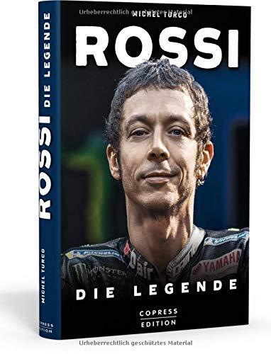 Rossi: Die Legende. Biografie und Rückblick auf 20 Jahre Karriere